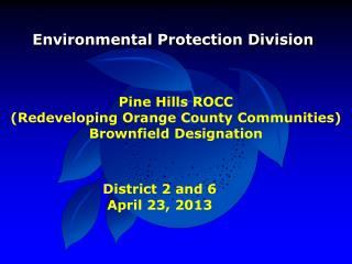 Pine Hills ROCC  (Redeveloping Orange County Communities) Brownfield Designation