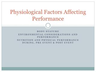 Physiological Factors Affecting Performance