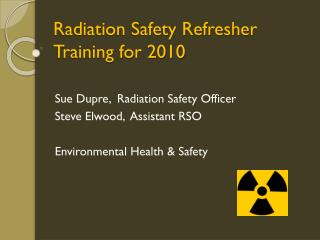 Radiation Safety Refresher Training for 2010