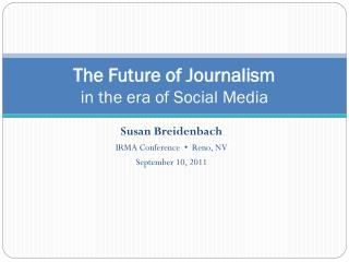 The Future of Journalism in the era of Social Media