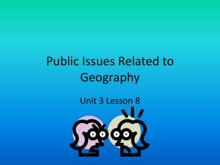 Public Issues Related to Geography
