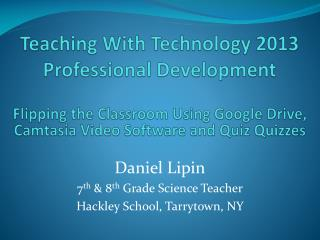 Teaching With Technology 2013  Professional Development