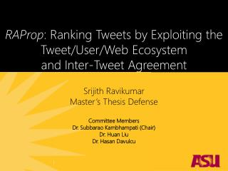 RAProp : Ranking Tweets by Exploiting the Tweet/User/Web Ecosystem  and  Inter-Tweet Agreement