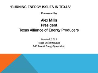 �Burning Energy Issues in Texas�