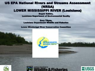 US EPA National Rivers and Streams Assessment (NRSA) LOWER MISSISSIPPI RIVER (Louisiana)