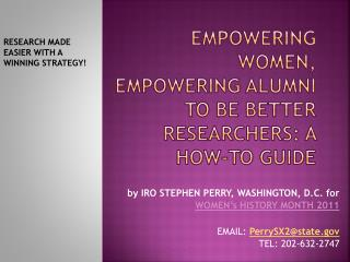 Empowering  WomeN , EMPOWERING ALUMNI  TO BE BETTER RESEARCHERS: A HOW-TO GUIDE