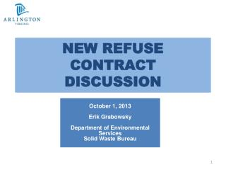 NEW REFUSE CONTRACT DISCUSSION