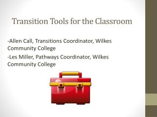 Transition Tools for the Classroom