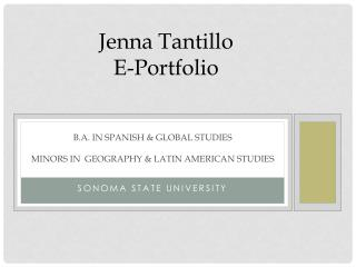 B.A. in Spanish & Global Studies Minors in  Geography &  latin american  studies