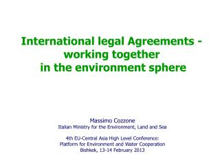 International legal Agreements - working together  in the environment sphere