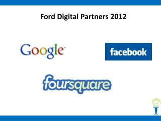 Ford Digital Partners 2012
