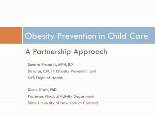 Obesity Prevention in Child Care