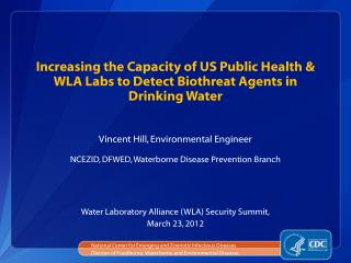 Increasing the Capacity of US Public Health & WLA Labs to Detect Biothreat Agents in Drinking Water