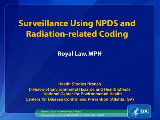 Surveillance Using NPDS and  Radiation-related  Coding