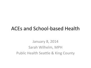 ACEs and School-based Health