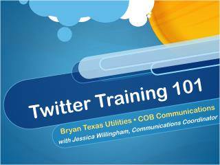 Twitter Training 101