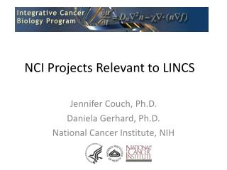 NCI Projects Relevant to LINCS