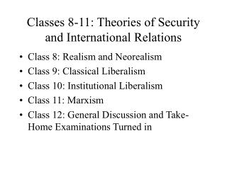 classes 8-11: theories of security and international relations