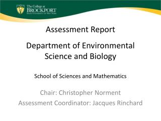 Assessment Report Department of Environmental Science and Biology School of Sciences and Mathematics