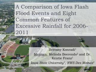 A Comparison of Iowa Flash Flood Events and Eight Common Features of Excessive Rainfall for 2006-2011