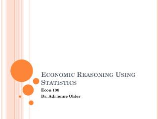 Economic Reasoning Using Statistics