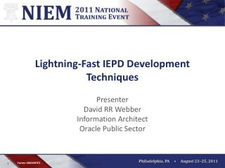 Lightning-Fast IEPD Development Techniques