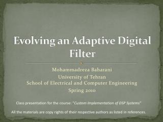 Evolving an Adaptive Digital Filter