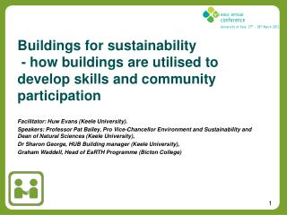 Buildings for  sustainability - how buildings are utilised to develop skills and community participation