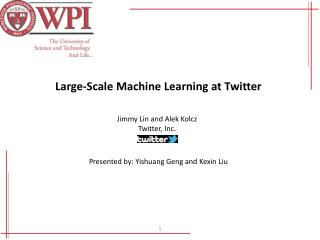 Large-Scale Machine Learning at Twitter