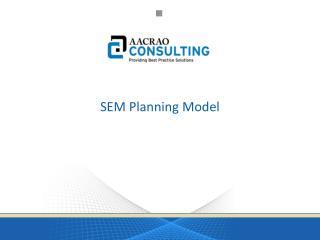 SEM Planning Model