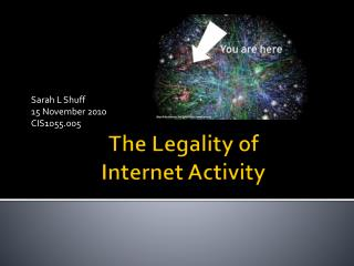 The Legality of  Internet Activity