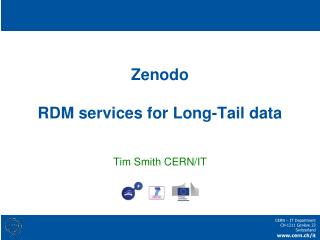 Zenodo RDM services for Long-Tail data