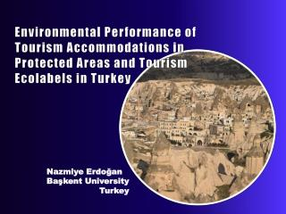 Environmental Performance of Tourism Accommodations in Protected Areas and Tourism  Ecolabels  in Turkey