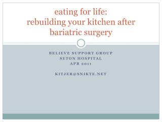 eating for life: rebuilding your kitchen after bariatric surgery