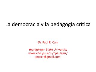 La democracia y la pedagogía crítica