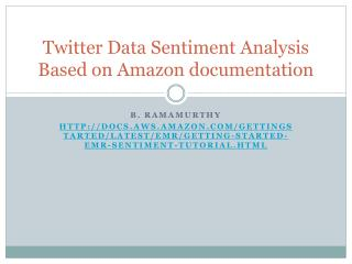 Twitter Data Sentiment Analysis Based on Amazon  documentation