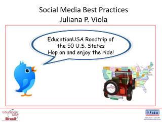 Social Media Best  Practices Juliana P. Viola