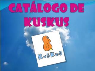 CATÁLOGO DE KUSKUS
