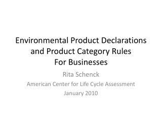 Environmental Product Declarations and Product Category  Rules For Businesses