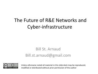 The Future of R&E Networks and Cyber-infrastructure