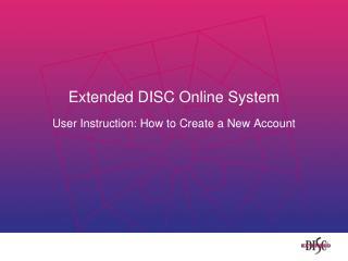 Extended DISC Online System