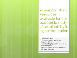Where do I start? Resources available for the academic study of  sustainability  in higher  education