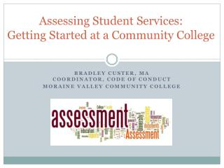 Assessing Student Services:  Getting Started at a Community College