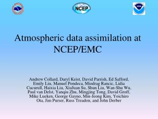 Atmospheric data assimilation at NCEP/EMC