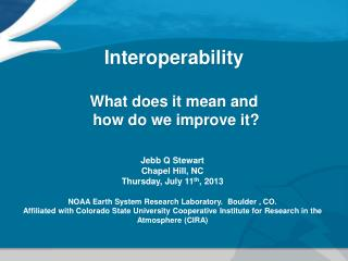 Interoperability What does it mean and  how do we improve it?