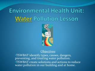 Environmental Health Unit: Water  Pollution Lesson