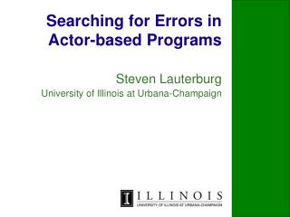 Searching for Errors in Actor-based Programs
