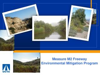 Measure M2 Freeway  Environmental Mitigation Program