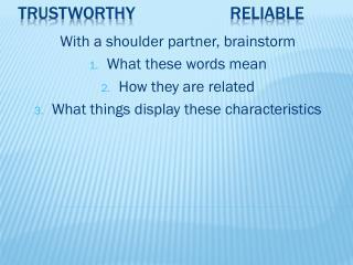 Trustworthyreliable