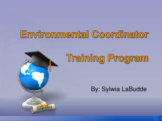 Environmental Coordinator  Training Program